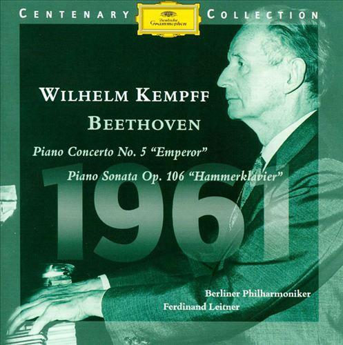 Beethoven: Piano Concerto No.5; Piano Sonata Op.106