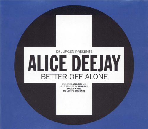 Better Off Alone [UK CD Single]