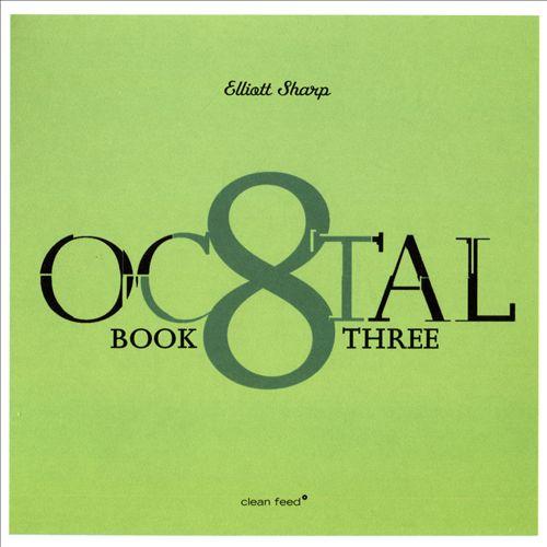 Octal: Book Three