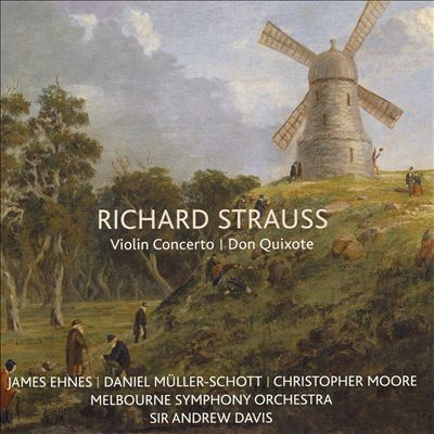 Richard Strauss: Violin Concerto; Don Quixote