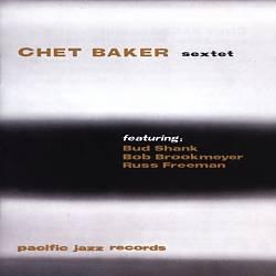 The Chet Baker Sextet
