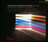 Mozart: Requiem; Clarinet Concerto