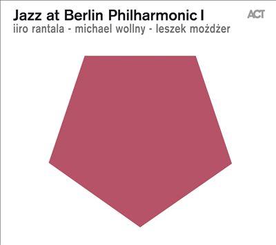 Jazz at Berlin Philharmonic, Vol. 1