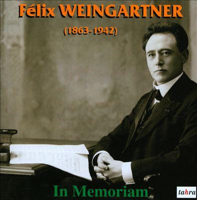 Felix Weingartner: In Memoriam