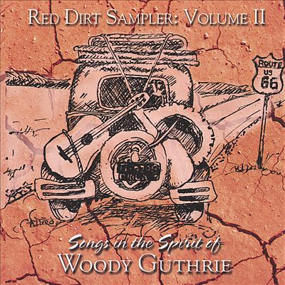 Red Dirt Sampler, Vol. 2: Songs in the Spirit of Woody Guthrie