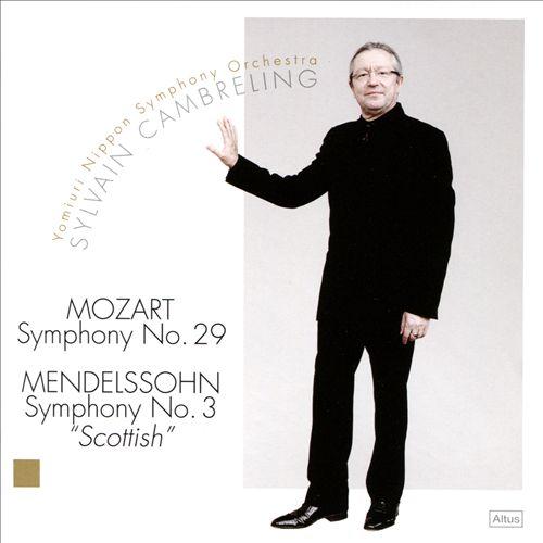 Mozart: Symphony No. 29; Mendelssohn: Symphony No. 3
