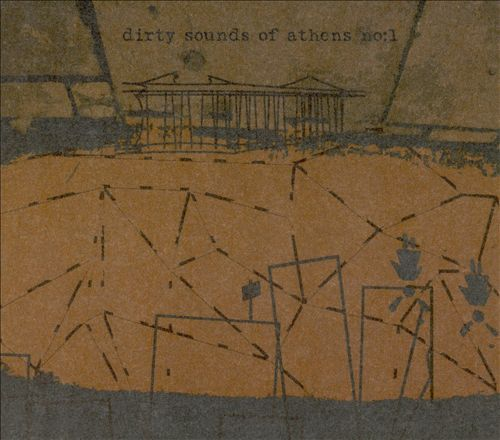 Dirty Sounds of Athens, Vol. 1