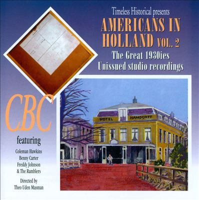 Americans In Holland, Vol. 2: The Great 1930's Unissued Studio Recordings