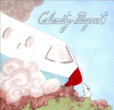 Calamity Magnet [EP]