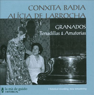 Enric Granados: Tonadillas & Amatorias