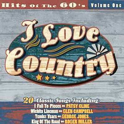 I Love Country: Hits of the '60s