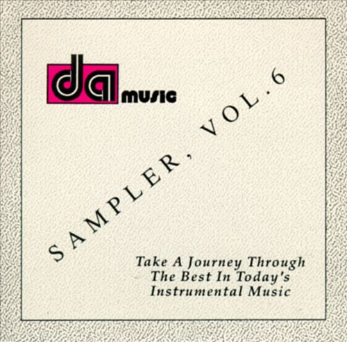 Da Music: Sampler, Vol. 6