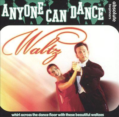 Anyone Can Dance: Waltz