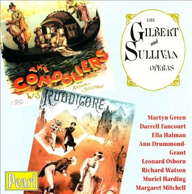 Gilbert & Sullivan: The Gondoliers; Ruddigore [1950 Recordings]