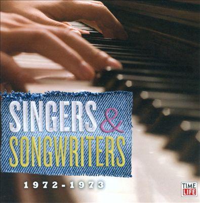 Singers & Songwriters: 1972-1973