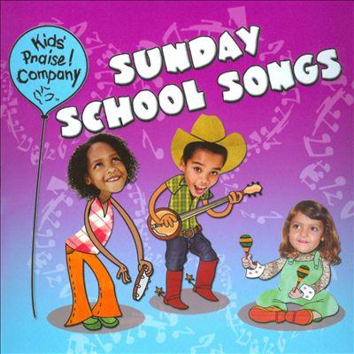 Sunday School Songs