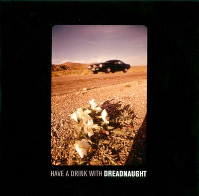 Have a Drink With Dreadnaught