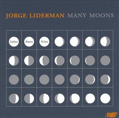 Jorge Liderman: Many Moons