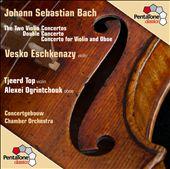 Bach: Violin Concertos Nos. 1 & 2; Concerto for 2 Violins
