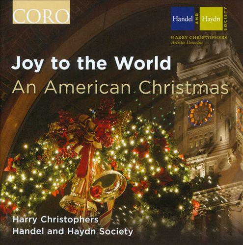 Joy to the World: An American Christmas