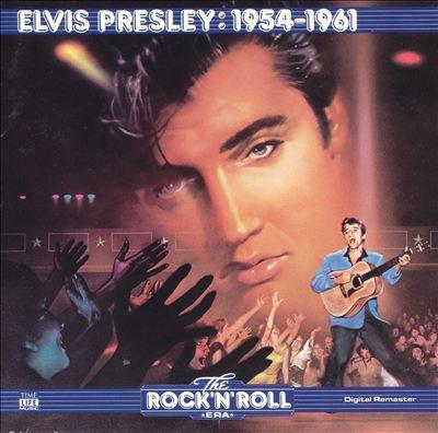 The Rock 'N' Roll Era: Elvis Presley - 1954-1961