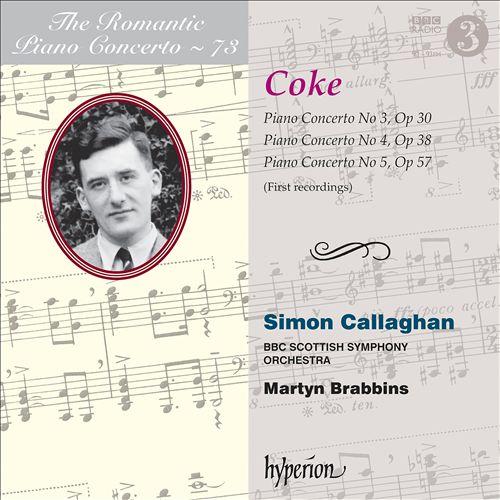 The Romantic Piano Concerto, Vol. 73: Coke