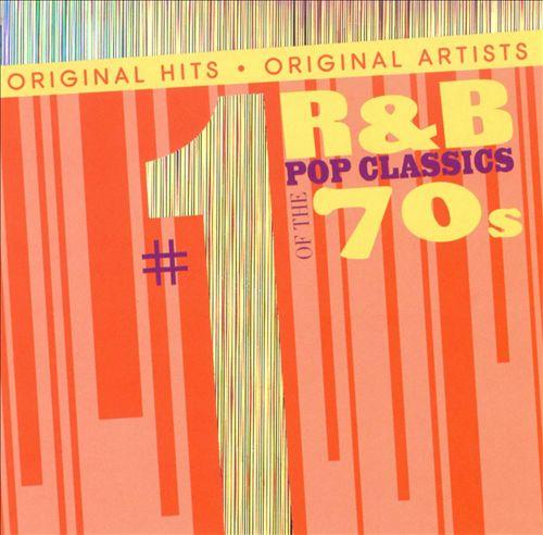 #1 R&B Pop Classics of the 70s