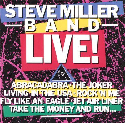 Steve Miller Band: Live!