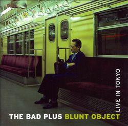 Blunt Object: Live in Tokyo