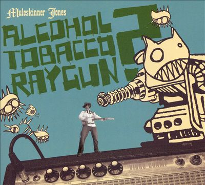 Alcohol Tobacco Raygun?