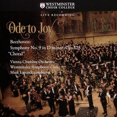 """Ode to Joy: Beethoven - Symphony No. 9 in D minor, Op. 125 """"Choral"""""""