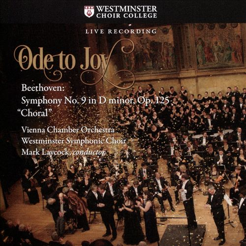 Ode to Joy: Beethoven - Symphony No. 9 in D minor, Op. 125