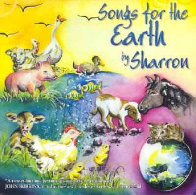 Songs for the Earth Be Sharron