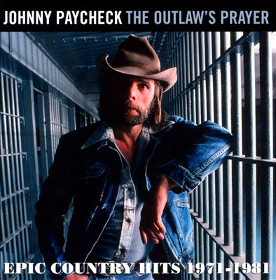 The Outlaw's Prayer: Epic Country Hits 1971-1981