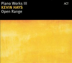 Open Range: Piano Works III