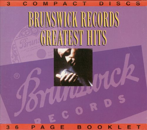 Brunswick Records Greatest Hits, Vol. 1-3
