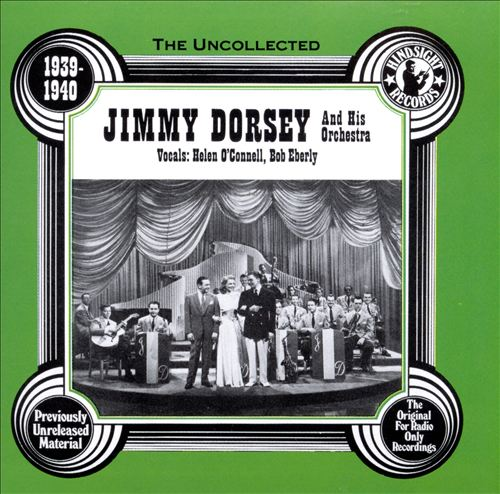 The Uncollected Jimmy Dorsey & His Orchestra, Vol. 1 (1939-1940)