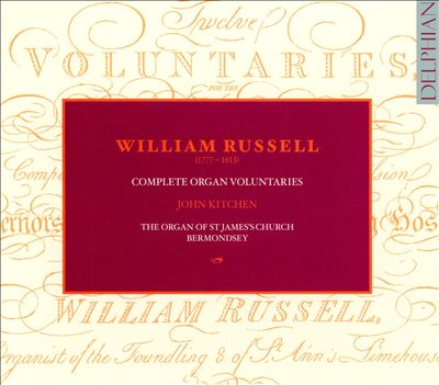 William Russell: Complete Organ Voluntaries