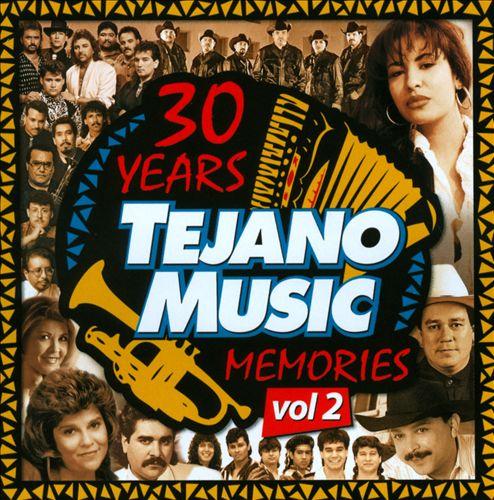 30 Years of Tejano Music Memories, Vol. 2