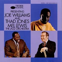 Presenting Joe Williams and the Thad Jones/Mel Lewis Jazz Orchestra