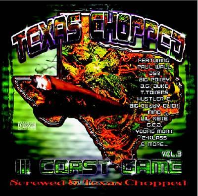 III Coast Game, Vol. 3: Screwed & Texas Chopped