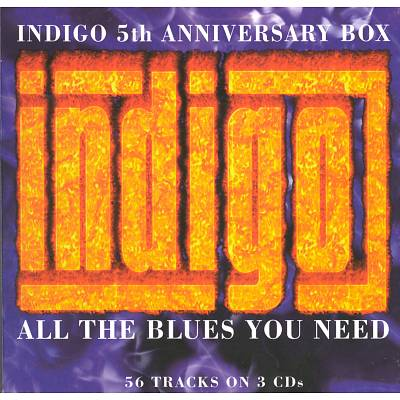 All the Blues You Need: The Indigo 5th Anniversary Box Set