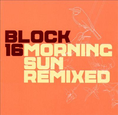Morning Sun Remixed