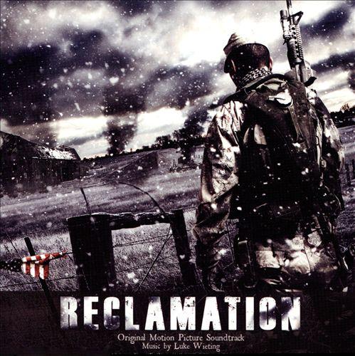Reclamation [Original Motion Picture Soundtrack]