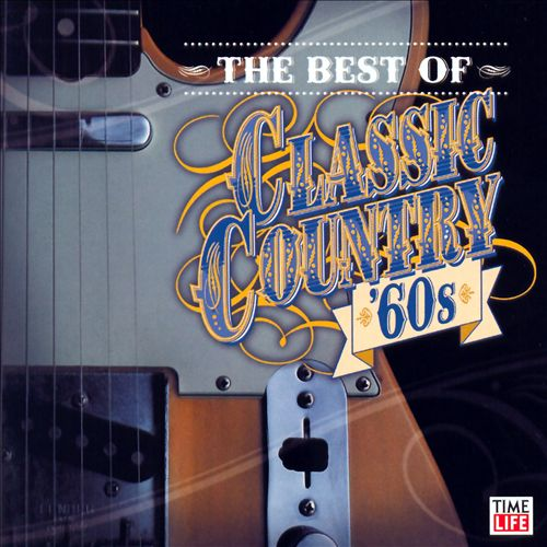 The Best of Classic Country: '60s