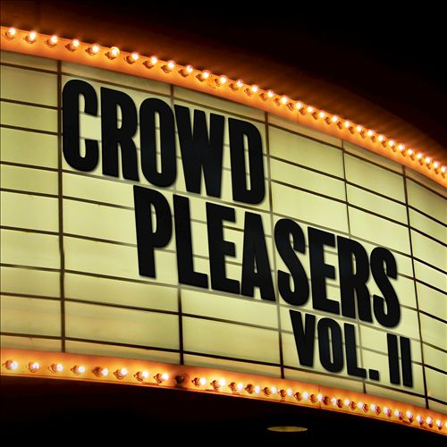 Crowd Pleasers