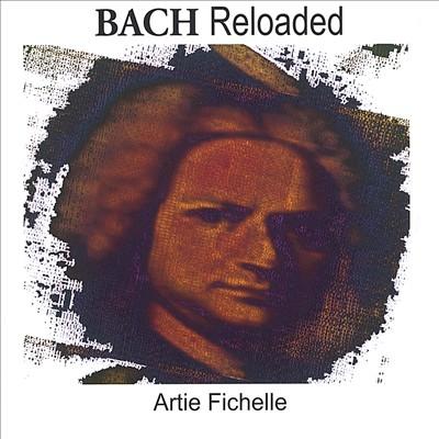 Bach Reloaded