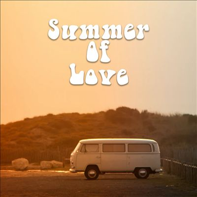 Summer of Love [2020]