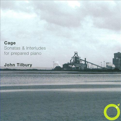 John Cage: Sonatas & Interludes for Prepared Piano