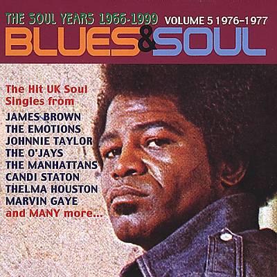 Blues & Soul, Vol. 5: 1976-1977
